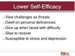 lower self efficacy