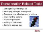 transportation related tasks