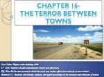 chapter 16 the t error between towns