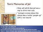 tom s memories of jail