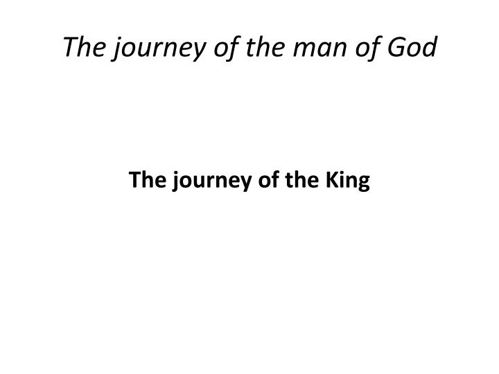 the journey of the man of god n.