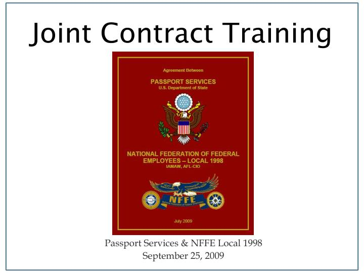 joint contract training n.