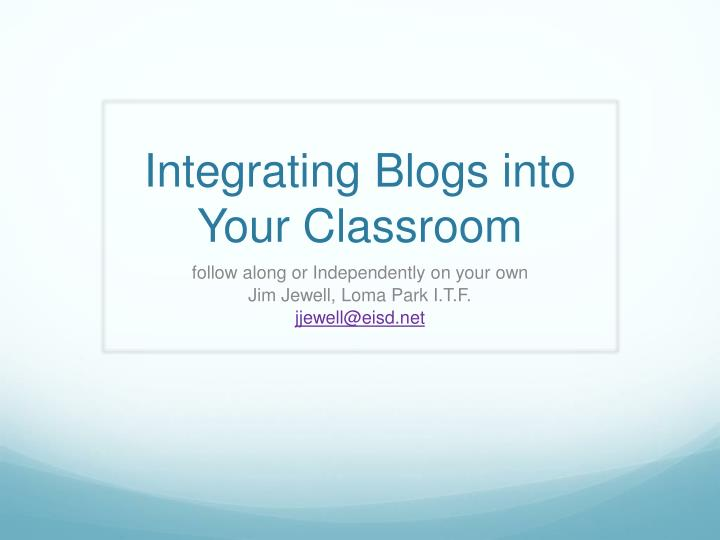 integrating blogs into your classroom n.
