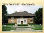 winslow house 1894 chicago