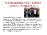 collaborating across borders tucson november 2011