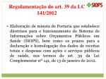 regulamenta o do art 39 da lc 141 2012