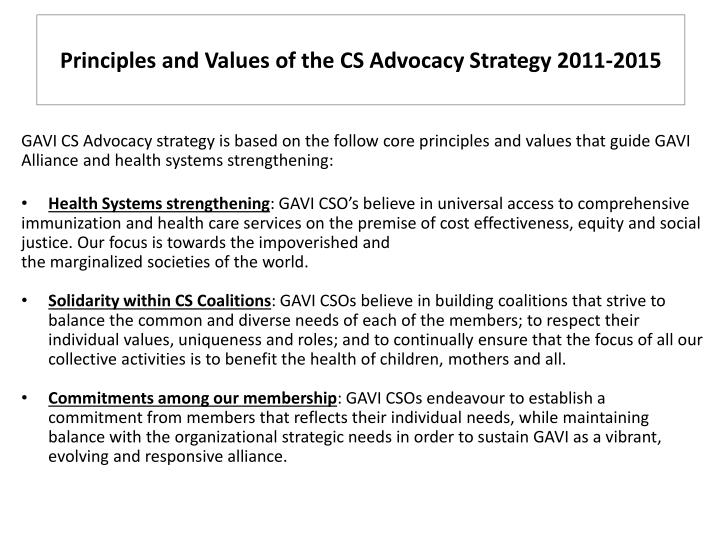 Principles and values of the cs advocacy strategy 2011 2015
