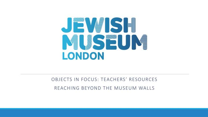 objects in focus teachers resources reaching beyond the museum walls n.