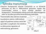 tehnika transmisije