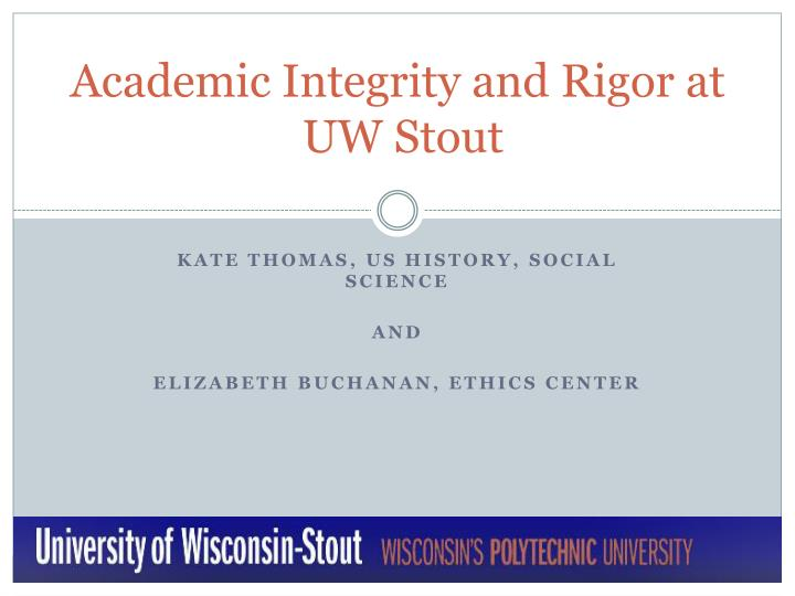 academic integrity and rigor at uw stout n.