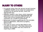 injury to others