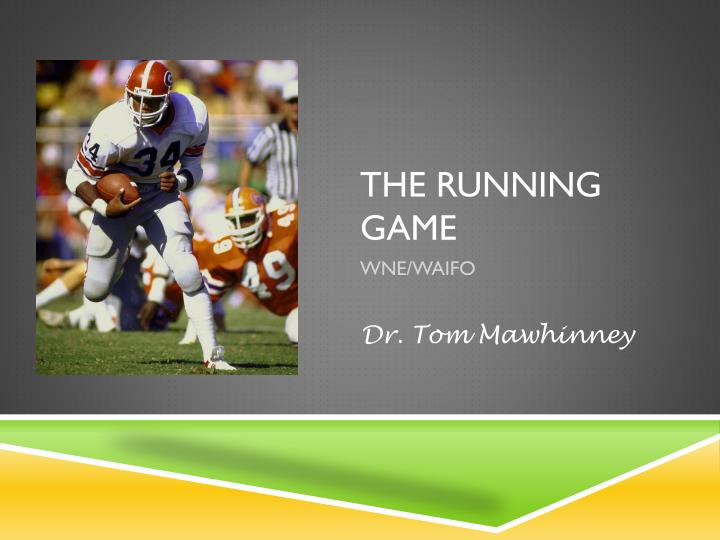 the running game n.