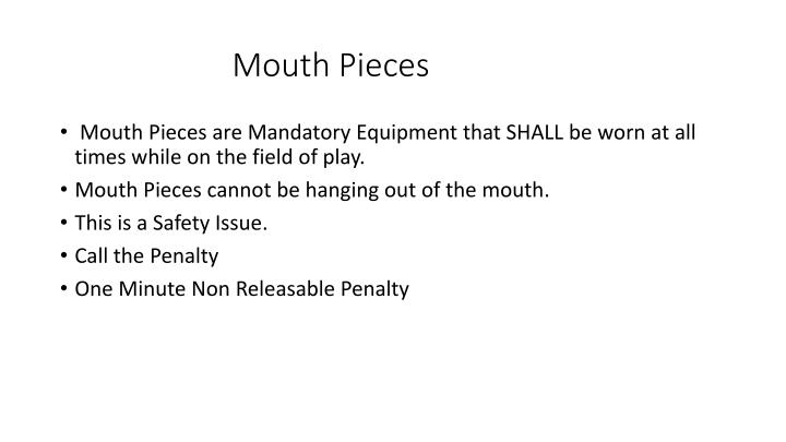 Mouth Pieces