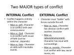 two major types of conflict
