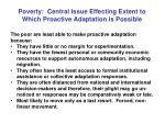 poverty central issue effecting extent to which proactive adaptation is possible