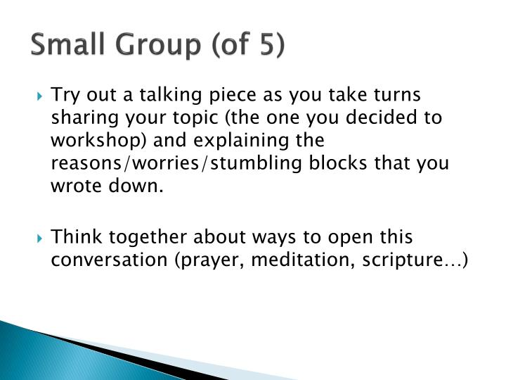 Small Group (of 5)
