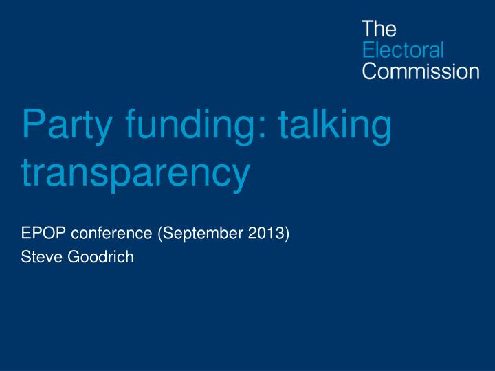 party funding talking transparency n.