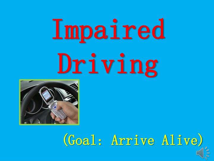 impaired driving n.
