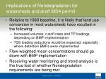 implications of nondegradation for watersheds and draft ms4 permit4