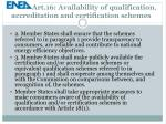 art 16 availability of qualification accreditation and certification schemes