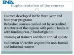 implementation of the courses