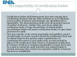 the impartiality of certification bodies