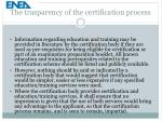 the trasparency of the certification process