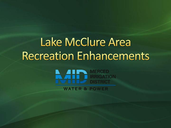 lake mcclure area recreation enhancements n.