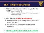 sba single best answer