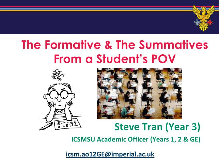 the formative the summatives from a student s pov n.