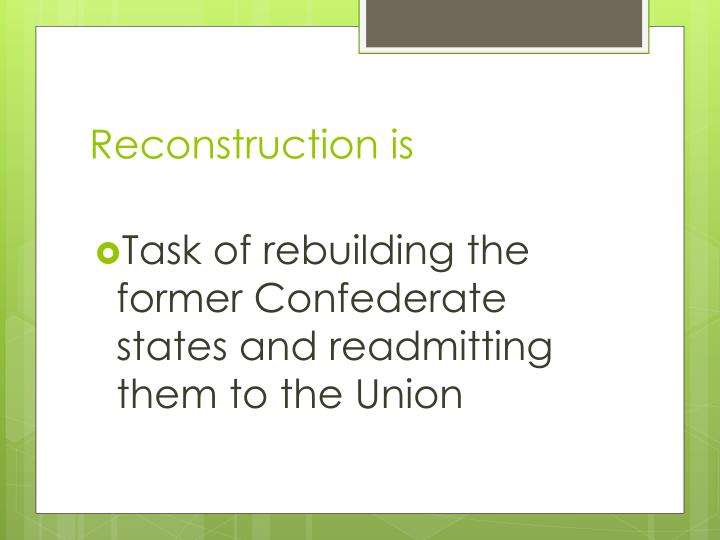 Reconstruction is