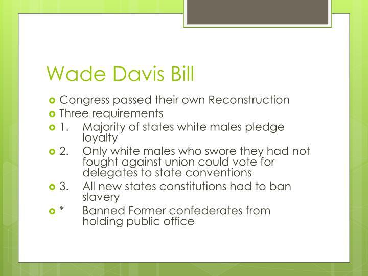 Wade Davis Bill
