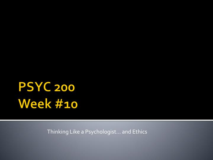 thinking like a psychologist and ethics n.