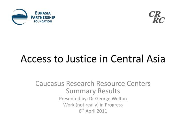 access to justice in central asia n.