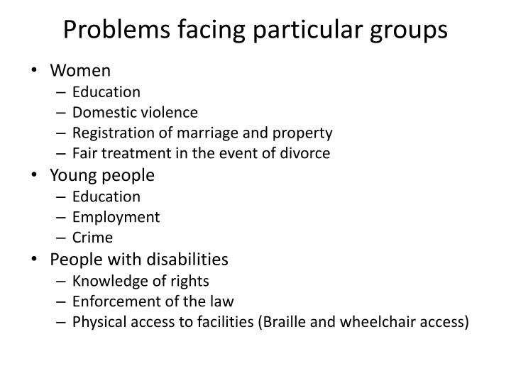 Problems facing particular groups