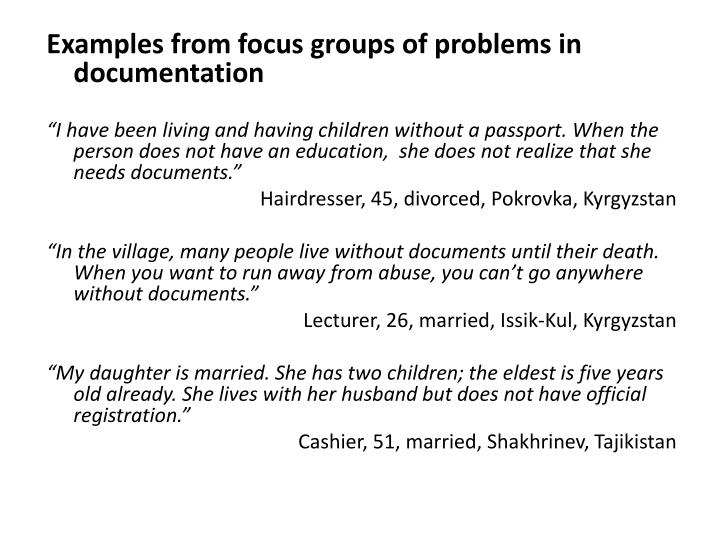 Examples from focus groups of problems in documentation