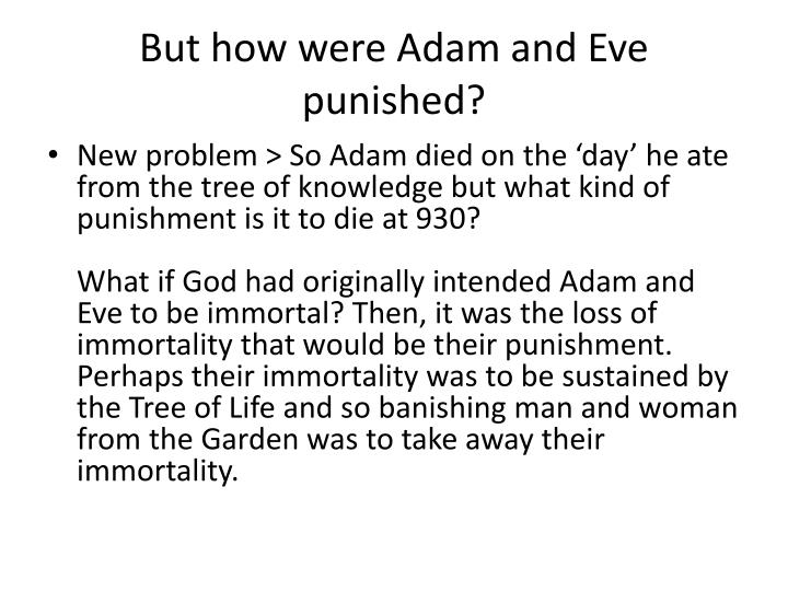 But how were Adam and Eve punished?