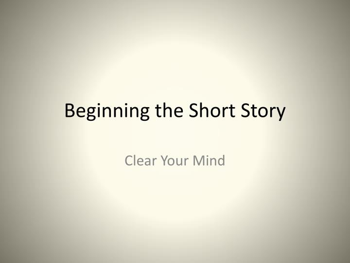 beginning the short story n.