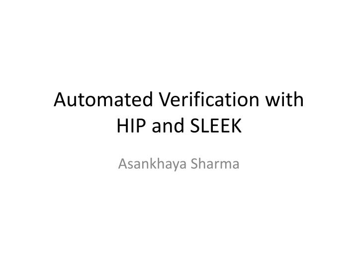 automated verification with hip and sleek n.