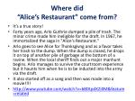 where did alice s restaurant come from