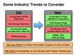 some industry trends to consider