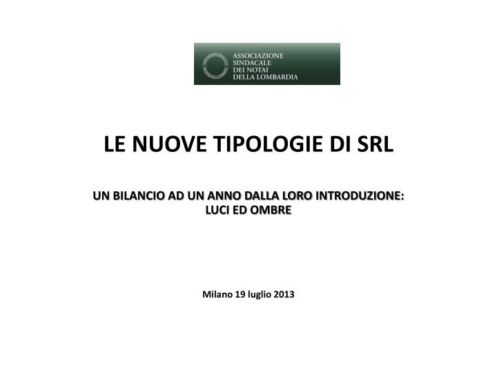 le nuove tipologie di srl n.