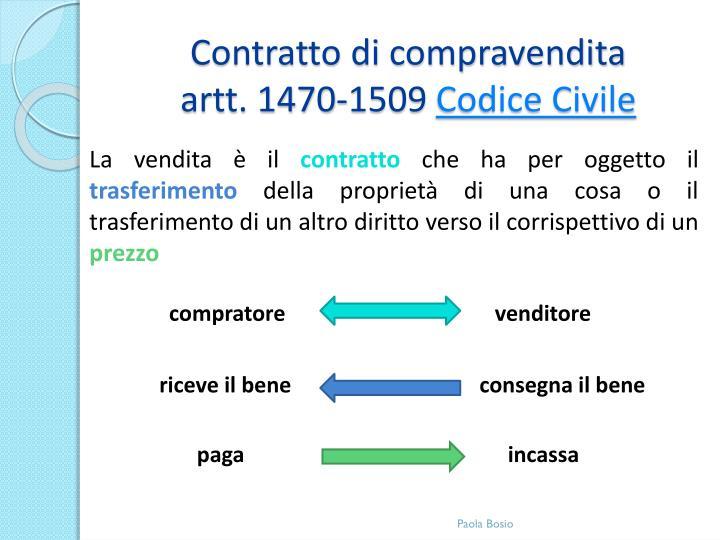 Contratto di compravendita artt 1470 1509 codice civile