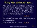 if any man will hurt them