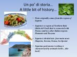 un po di storia a little bit of history
