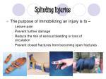 splinting injuries