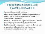 produzione industriale di piastrelle ceramiche