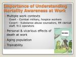 importance of understanding mortality awareness at work