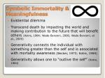 symbolic immortality meaningfulness