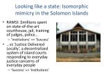 looking like a state isomorphic mimicry in the solomon islands